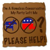 I'm A Homeless Conservative- Please Help!