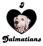 I LOVE DALMATIANS