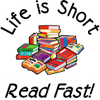 Life is Short ... Read Fast!  A wonderful design with a pile of books beckoning and a great quote for the book geek in all of us.
