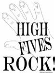 High Fives ROCK! Design