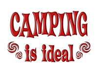 <b>CAMPING IS IDEAL</b>