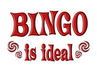<b>BINGO IS IDEAL</b>