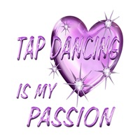 <b>TAP DANCING IS MY PASSION</b>