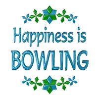 <b>HAPPINESS IS BOWLING</b>