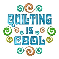 <b>QUILTING IS COOL</b>