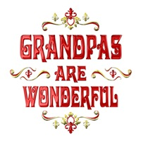 <b>GRANDPAS ARE WONDERFUL</b>