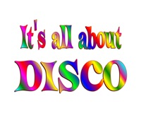 <b>ALL ABOUT DISCO</b>