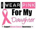 I Wear Pink (Daughter) Breast Cancer T-Shirts