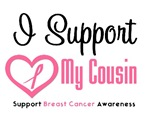 I Support (Cousin) Breast Cancer T-Shirts