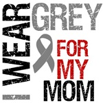 I Wear Grey (Mom) Brain Cancer T-Shirts
