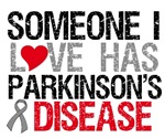 Parkinson's Disease Someone I Love Shirts & Gifts