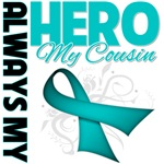 Ovarian Cancer Always My Hero - Cousin