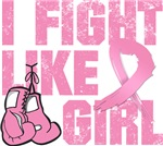 Breast Cancer I Fight Like A Girl Shirts and Gifts