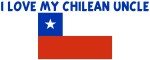 I LOVE MY CHILEAN UNCLE