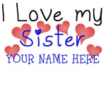 I Love My Sister (Your Name)