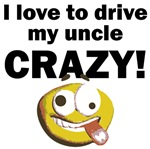 I Love To Drive My Uncle Crazy