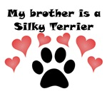 My Brother Is A Silky Terrier