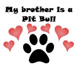 My Brother Is A Pit Bull