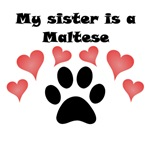 My Sister Is A Maltese