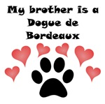 My Brother Is A Dogue de Bordeaux