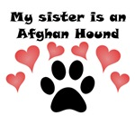 My Sister Is An Afghan Hound