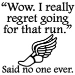 Said No One Ever: Going For That Run