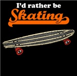I'd Rather Be Skating