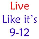 Live Like it's 9-12