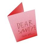 Dear Santa, Fuck Off