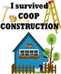 I Survived Coop Construction!
