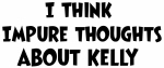 Kelly (impure thoughts}
