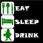 Eat Sleep Drink