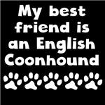 My Best Friend Is An English Coonhound