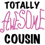 Pink Totally Awesome Cousin