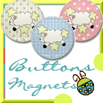 Baby Buttons and Magnets