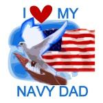 Love My Navy Dad Tshirts and Gifts