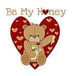 Be My Honey Tshirts and Gifts