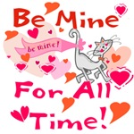 Be Mine Valentine T-shirts and Gifts
