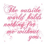 The Outside World Holds Nothing For Me - Twilight 