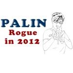 Palin Rogue 2012 T-Shirts
