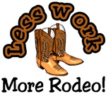 Less work more rodeo T-shirts and gifts.