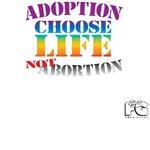 Adoption/No Abortion