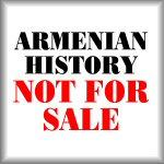 Armenian history: Not for sale