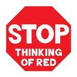 Stop Thinking Red