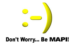 Don't Worry, Be MAPI