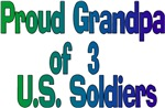 Proud Grandpa of 3 US Soldier