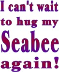 Can't wait to hug my Seabee again