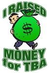 I Raised Money for TBA