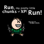 Belkar: Run, my chunks of XP!