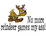 No More Reindeer Games My Ass!